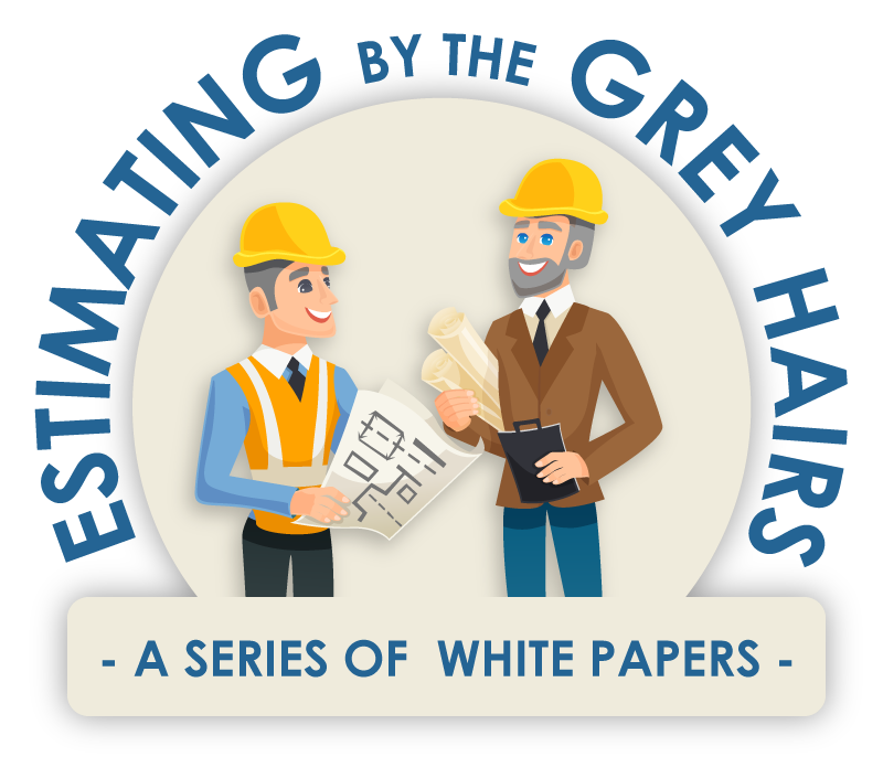 Estimating By The Grey Hairs - White Papers