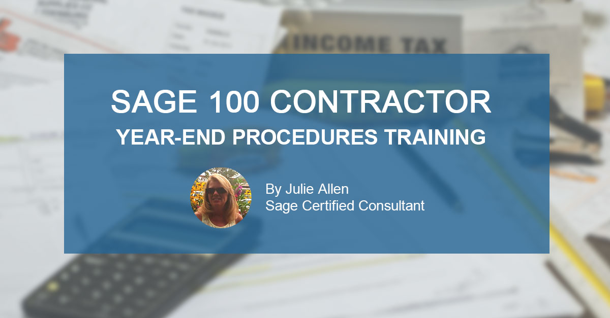 Sage 100 Contractor Year-End Procedures Training