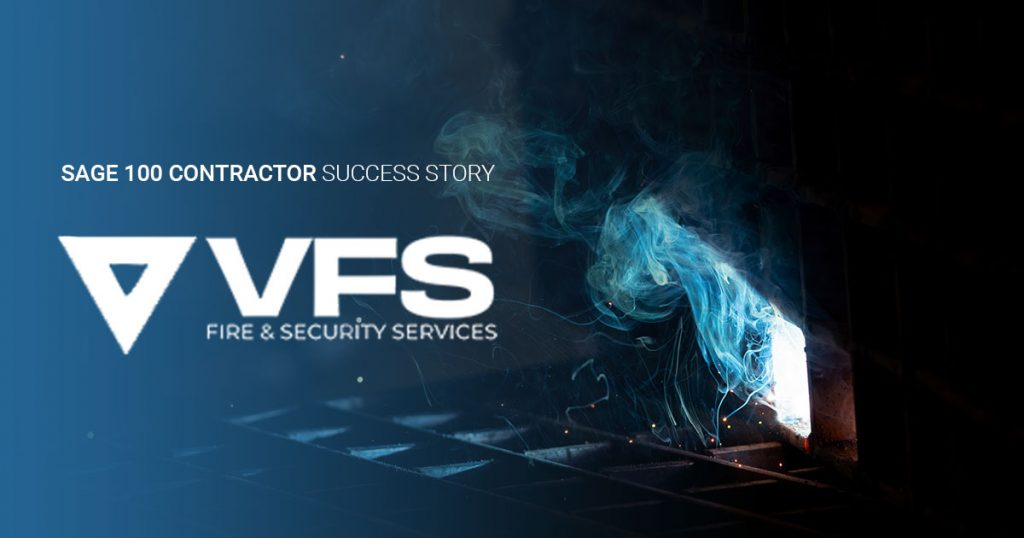 VFS Fire & Security Services: Transformational Change With Sage 100 Contractor