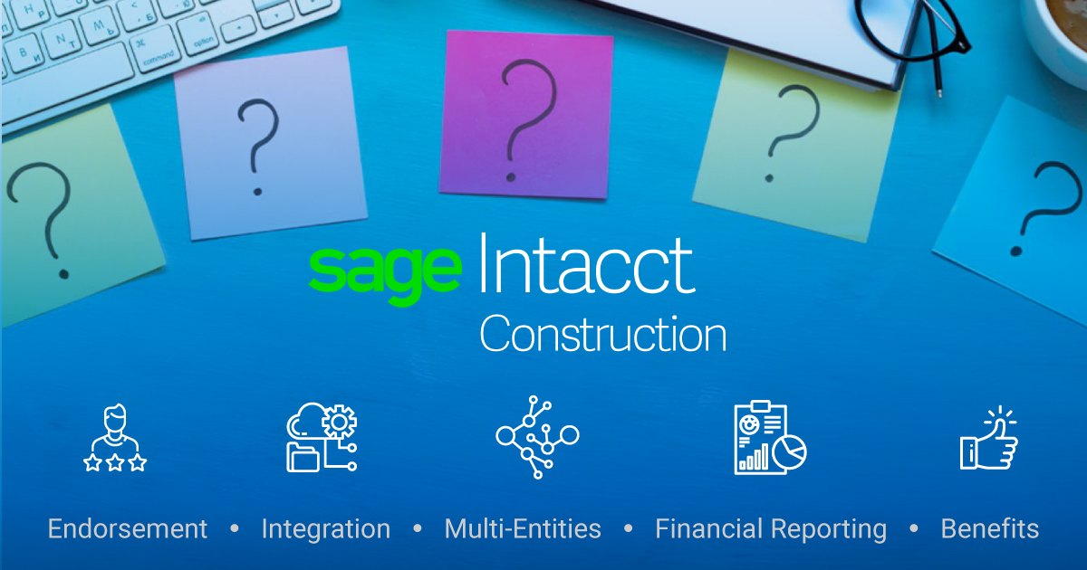 5 Frequently Asked Questions about Sage Intacct Construction